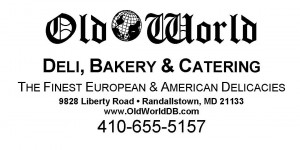 Old World Deli, Bakery & Catering The Finest European & American Delicacies 9828 Liberty Road Randallstown, MD 21133 www.OldWorldDB.com 410-655-5157